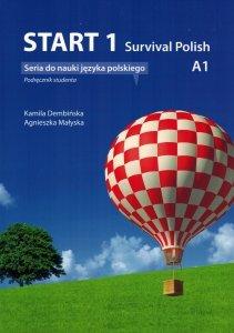 Start 1. Survival Polish. Podręcznik do nauki języka polskiego na poziomie A0-A1 z nagraniami MP3