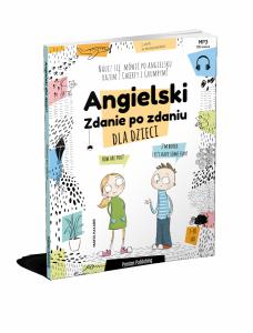 Angielski dla dzieci. Zdanie po zdaniu. Wydanie 2