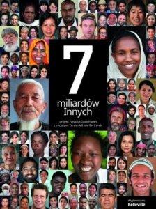 7 miliardów Innych. Portret człowieka XXI wieku