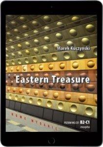 Eastern Treasure. Samouczek języka angielskiego dla średniozaawansowany<br />ch i zaawansowanych w oparciu o powieść. Poziom B2-C1 (EBOOK PDF)