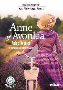 Anne of Avonlea. Ania z Avonlea w wersji do nauki angielskiego z nagraniami MP3 do pobrania