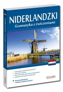 Niderlandzki. Gramatyka z ćwiczeniami dla A1-B1