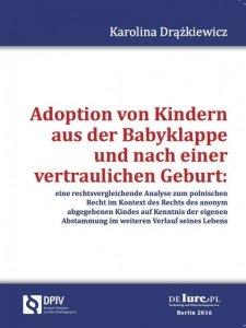 Adoption von Kindern aus der Babyklappe und nach der veraulichen Geburt