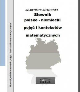 Słownik polsko-niemiecki pojęć i kontekstów matematycznych. Zeszyt 31