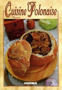 Domowa kuchnia Polska wersja francuska. Cuisine Polonaise Maison (OUTLET)