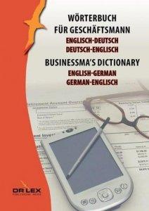 Businessma's dictionary english-german german-english Wörterbuch für Geschäftsmann Englisch-Deutsch, Deutsch-Englisch