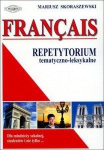 Francais. Repetytorium tematyczno-leksykalne