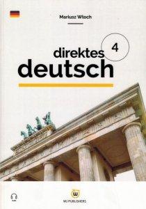 Direktes Deutsch. Buch 4. Niemiecki metodą bezpośrednią z nagraniami (poziom A2-B1)