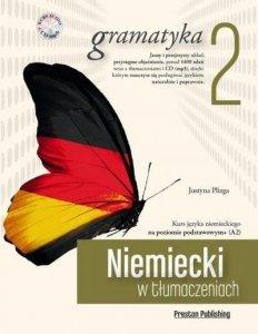 Niemiecki w tłumaczeniach 2. Gramatyka. Poziom podstawowy z płytą CD