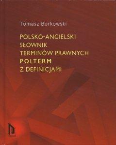 Polsko-angielski słownik terminów prawnych POLTERM z definicjami