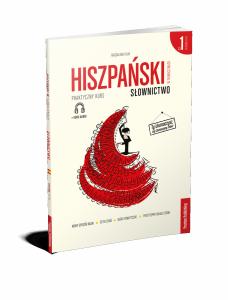 Hiszpański w tłumaczeniach. Słownictwo 1. Poziom A1-B1 z kursem MP3 do pobrania