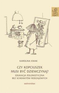 Czy Kopciuszek musi być dziewczyną? Edukacja polonistyczna bez schematów rodzajowych (E-BOOK)