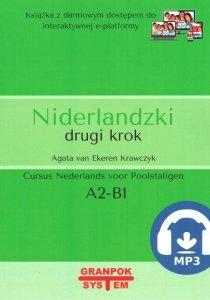 Niderlandzki drugi krok wydanie 2. Podręcznik do nauki niderlandzkiego z nagraniami MP3 i darmowym dostępem  do e-platformy (poziom A2/B1)