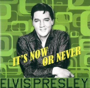 Elvis Presley - Its Now Or Never [LP 180g]
