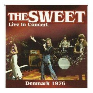 Sweet - Live In Concert Denmark 1976 [LP]
