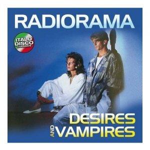 Radiorama - Desires And Vampires [LP]