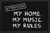 Mój Dom, Moja Muzyka, Moje Zasady. - wycieraczka