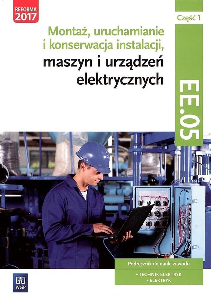 Montaż, uruchamianie i konserwacja inst. cz1 EE.05