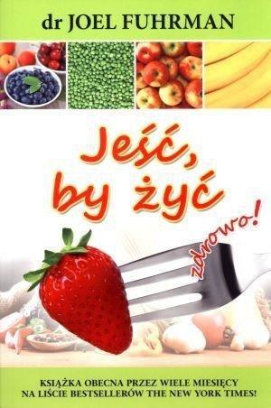 Jeść, by żyć zdrowo! w.2017