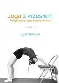 Joga z krzesłem. Praktyka jogi Iyangara...