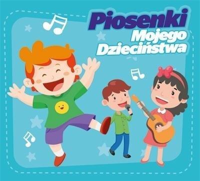 Piosenki Mojego Dzieciństwa CD
