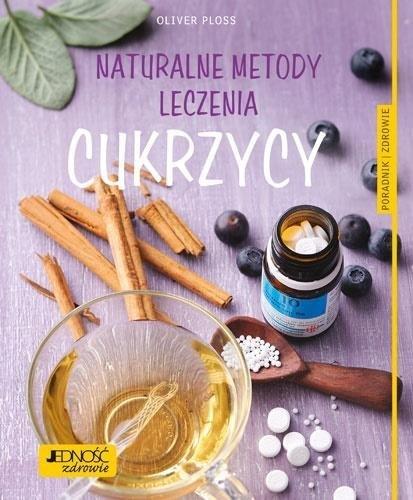 Naturalne metody leczenia cukrzycy