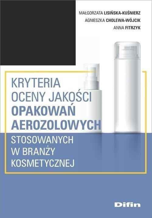 Kryteria oceny jakości opakowań aerozolowych...