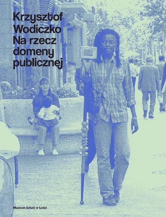 Krzysztof Wodiczko. Na rzecz domeny publicznej