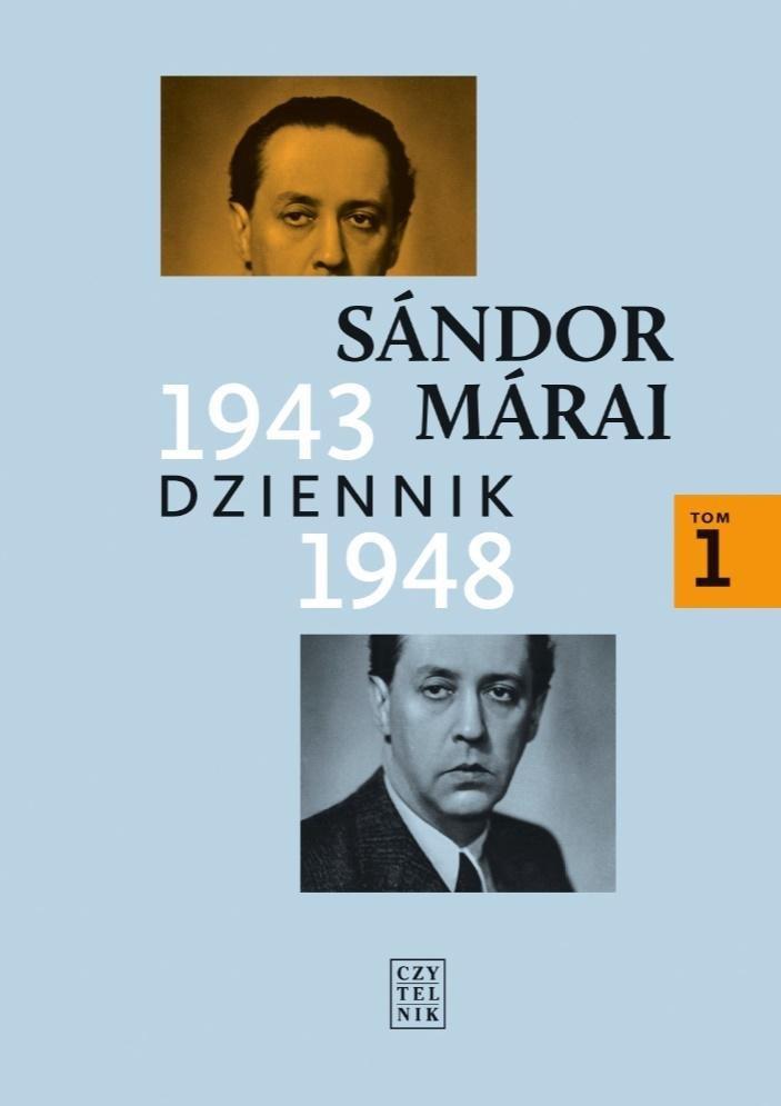Dziennik 1943-1948 T.1 Sandor Marai w.2020