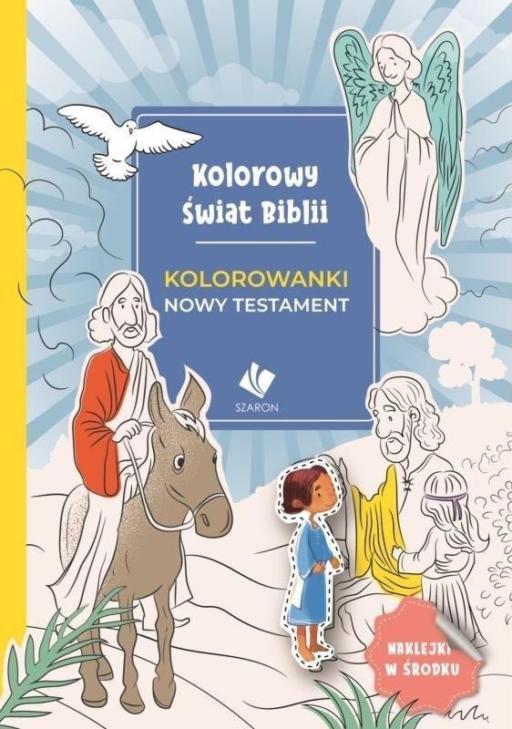 Kolorowy świat Biblii. Kolorowanki Nowy Testament