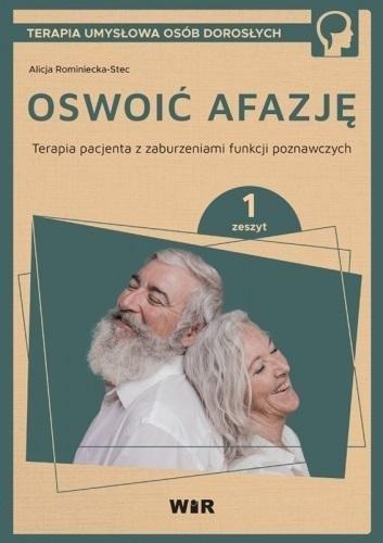 Oswoić afazję. Terapia pacjenta.. cz.1