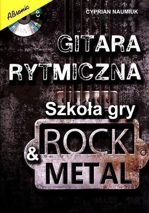 Gitara rytmiczna - Szkoła gry rock & metal + CD