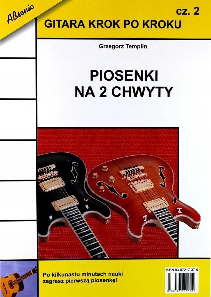 Gitara krok po kroku cz.2 Piosenki na 2 chwyty