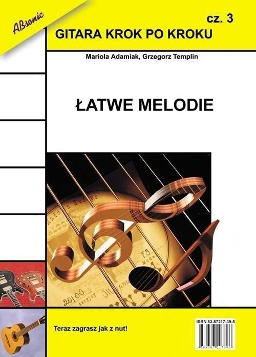 Gitara krok po kroku cz.3 Łatwe melodie