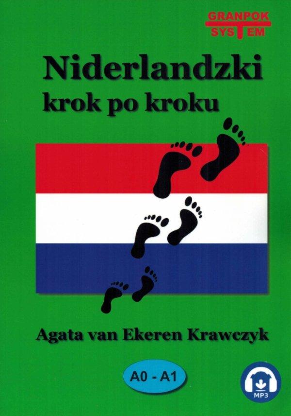 Niderlandzki krok po kroku. Kurs niderlandzkiego dla początkujących z audio MP3
