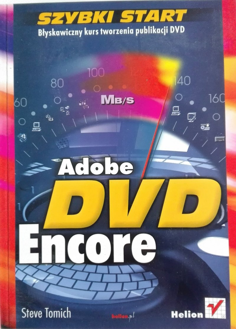 Adobe DVD Encore Szybki start Steve Tomich SPK