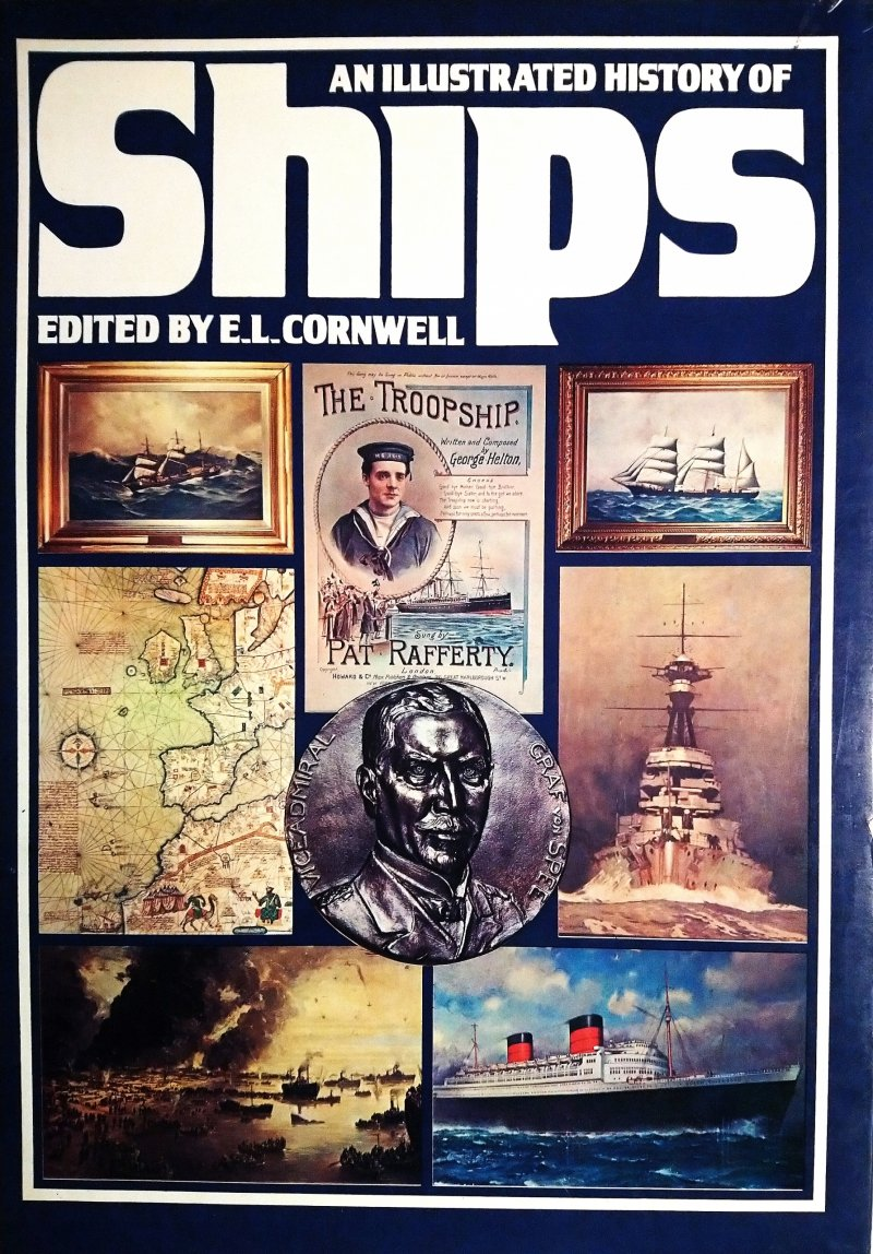 An illustrated history of ships E.L.Cornwell SPK