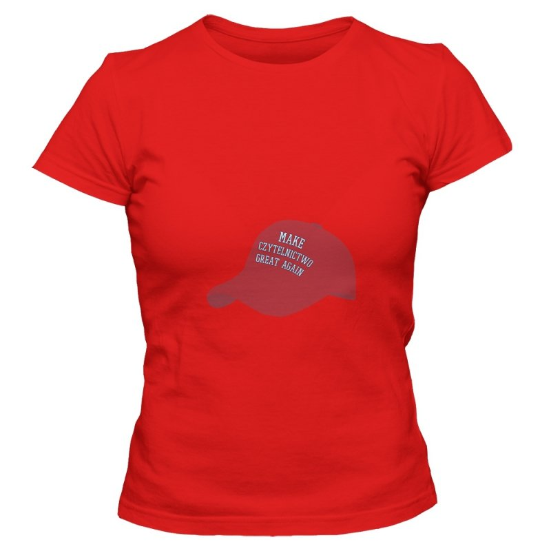 Koszulka damska MAKE CZYTELNICTWO GREAT AGAIN