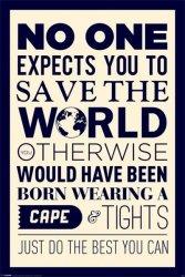 Save The World - plakat motywacyjny