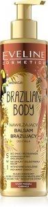 Eveline Brazilian Body Nawilżający Balsam brązujący do ciała 5w1 - każda karnacja  200ml