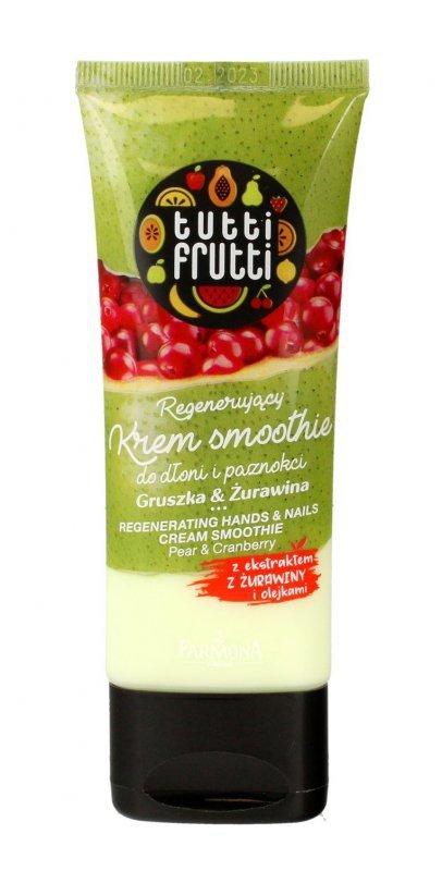 Farmona Tutti Frutti Regenerujący Krem Smoothie do dłoni i paznokci Gruszka & Żurawina 75ml