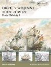 Okręty wojenne Tudorów (2): Flota Elżbiety I
