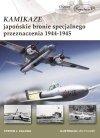 Kamikaze – japońskie bronie specjalnego przeznaczenia 1944-1945