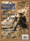 Strategy & Tactics #261 The Kaiser's War: World War I, 1918-19