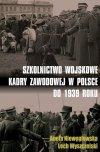 Szkolnictwo wojskowe kadry zawodowej w Polsce do 1939 roku