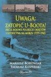Uwaga: zatopić U-Boota!