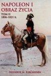 Napoleon I Obraz życia tom II 1806-1821