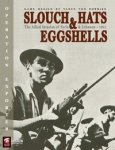 Slouch Hats & Eggshells