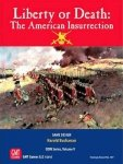 Liberty or Death: The American Insurrection Reprint
