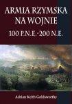 Armia rzymska na wojnie 100 p.n.e.-200 n.e. (miękka oprawa)